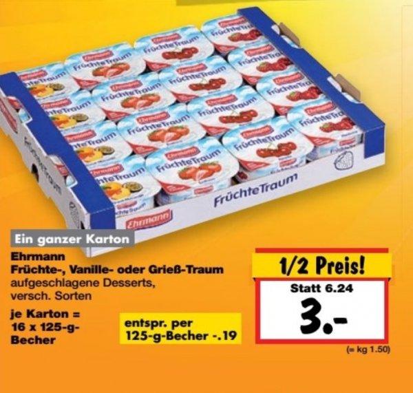 (Lokal) 16 Becher Ehrmann Früchte-, Vanille- oder Grießtraum für drei Euro bei Kaufland in Dallgow-Döberitz