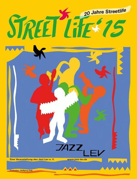 Leverkusen:  Streetlife 2015 (  Jazz Musikfest) 7-9.8.2015 - Eintritt frei