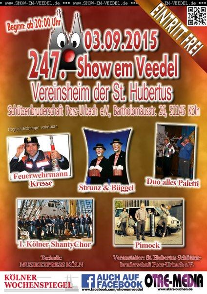 Köln - Porz Urbach : 247. Show em Veedel - 3.9.2015 - ab 20:00 Uhr - freier Eintritt