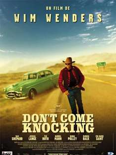 ARTE : Wim Wenders Film  - Don't Come Knocking   - gratis Stream bis 17.8.2015