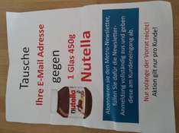 1 Glas Nutella gegen eMail Adresse [lokal Metro Mainz Kastel]