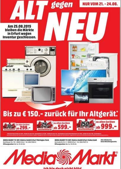 (MediaMarkt Erfurt) Alt gegen Neu Aktion - ab 299€ 30€ Gustchein - ab 599€ 75€ Gutschein - ab 999€  150€ Gustchein