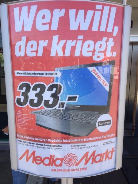 [Media Markt] Lenovo Ideapad g50-70 59442653 für 333 € [Lokal Reutlingen]