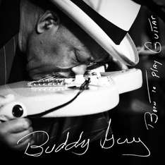[Play Store US Account] Buddy Guy - Born To Play Guitar (Google Play Deluxe Edition) (Blues)