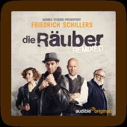 Die Räuber – modern inszeniert, gratis als Hörspiel!