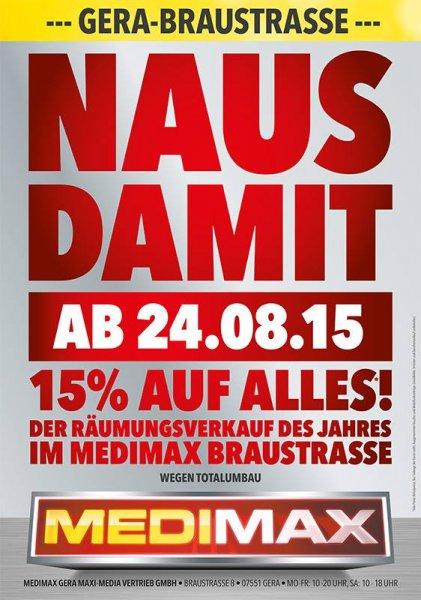 """[LOKAL Gera] MEDIMAX Räumungsverkauf """"NAUS DAMIT"""" 3. Woche - 35%"""