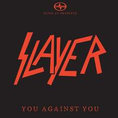 Free Download SLAYER - You Against You