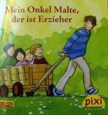 kostenloses Pixi-Buch: Mein Onkel Malte, der ist Erzieher