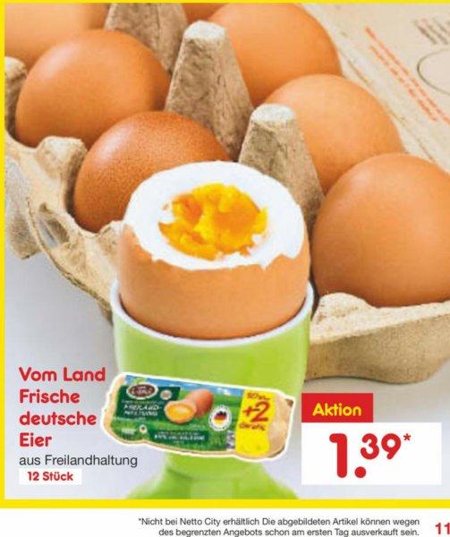 [Bundesweit?] Netto MD 10+2 Gratis Eier aus Freilandhaltung für 1,39€