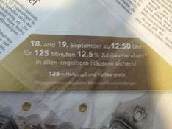 [Lokal Mannheim 12:50 Uhr] 12,5% Sonderrabatt für 125 Minuten auf nicht reduzuerte Ware im Engelhorn 18./19.9