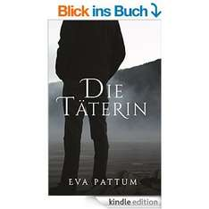 Die Täterin eBook gratis bei Amazon.de