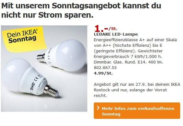 [Lokal IKEA Rostock] Verkaufsoffener Sonntag am 27.09.215 - LED-Lampe nur 1 € statt 4,99