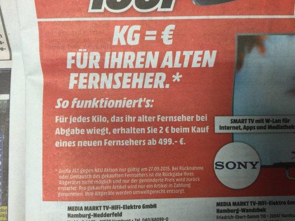 ( Media Markt Hamburg ) am Sonntag 27.09 alten RöhrenTV in Zahlung geben 2€ pro KG / MBW 499€