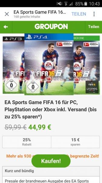 Fifa 16 für PS4,Xbox one oder PC inklusive Versand 44.99 bei groupon.de