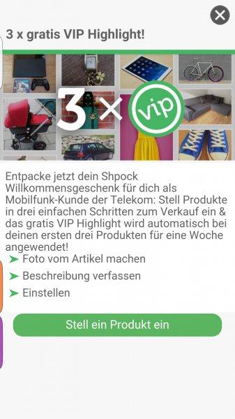 Shpock Android App - 3x gratis VIP Highlights für Telekom Mobilfunk Kunden
