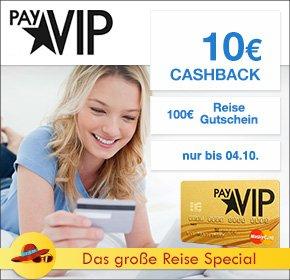 payVIP MasterCard GOLD mit 10€ Cashback + 100€ Nix-wie-weg Reise Gutschein