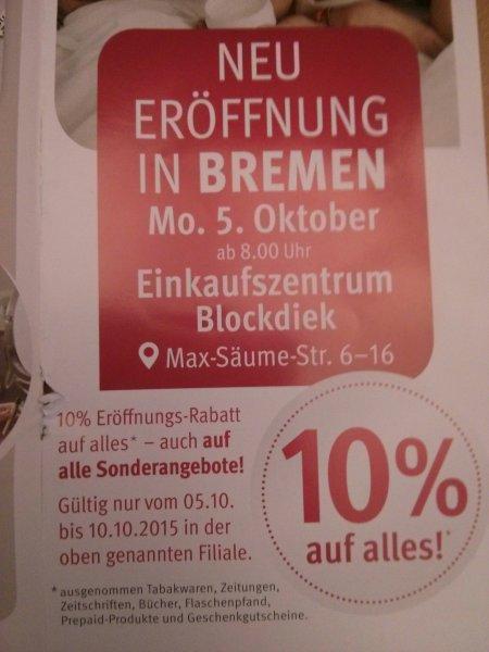 [Lokal Bremen] 10% auf (fast) alles bei Rossmann (Max-Säume-Str. 6 - 16) - Neueröffnung