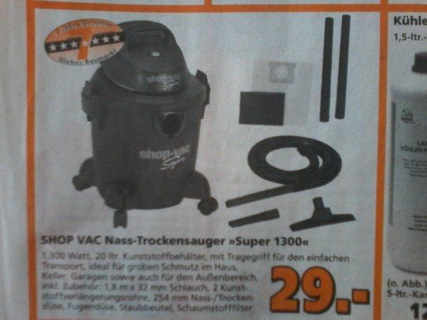 Shop vac Nass- Trockensauger SUPER1300  7 J. Garantie bei Globus für 29€