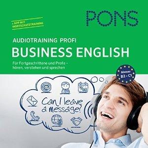[Audible] PONS Audiotraining Profi Business - English: Für Fortgeschrittene und Profis