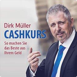 [Audible] Dirk Müller - Cashkurs: So machen Sie das Beste aus Ihrem Geld