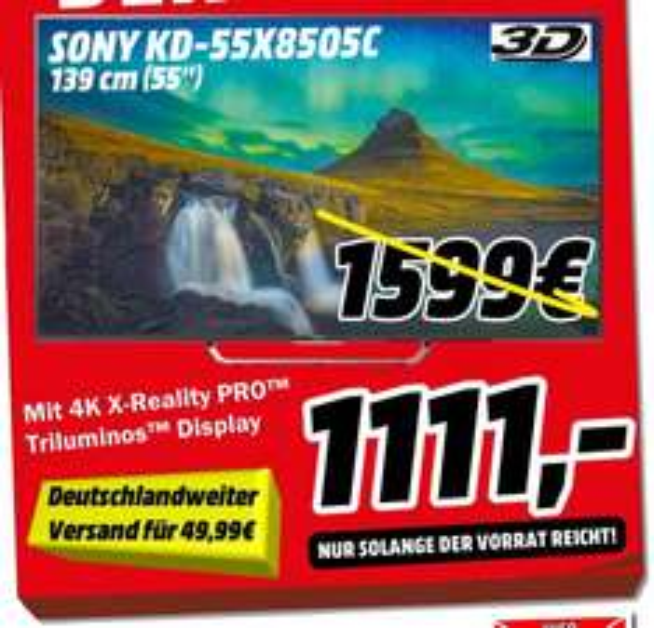 [Mediamarkt Porta Westfalica-Bundesweit] Sony KD-55X8505C | 139cm Bilddiagonale |4K UHD |Android |800 Hz Motionflow | Energie-EffizienzklasseA für 1111,-€ +49,99 Versand BUNDESWEIT