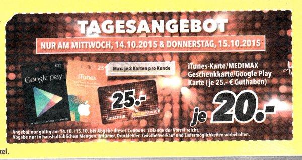 @ Medimax nur am 14/15.10. - 25€ Medimax geschenkarte/ Itunes/ Google Play für 20€