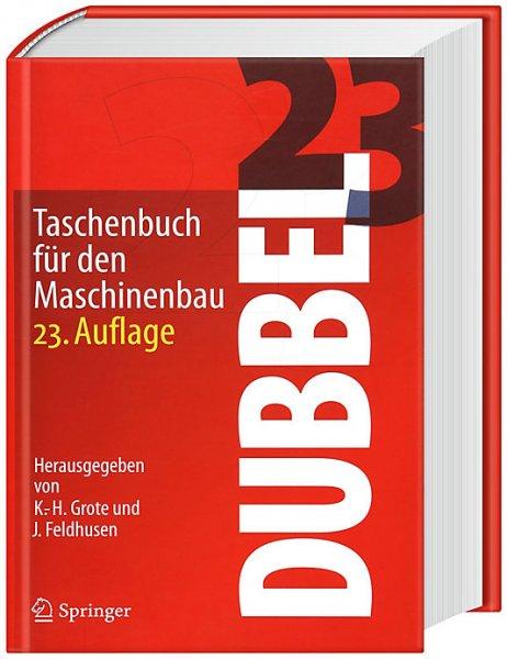 [Bücher Maschinenbau] Dubbel 23. Aufl. 19,99€ (UVP 79,95€) I Handbuch Maschinenbau 21. Aufl.  Springer Vieweg 19,99€ (UVP 69,95€)