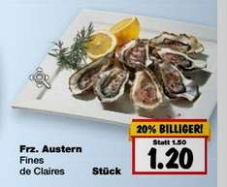 [Kaufland]  Ab 19.10.2015Austern Fine de Claires für 1,20€ /Stck.