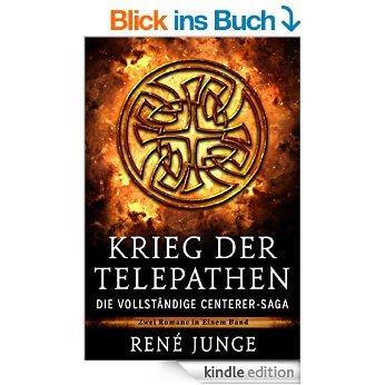 Krieg der Telepathen - Die vollständige Centerer-Saga (ebook kostenlos via Amazon)