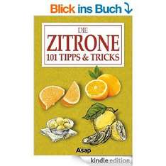 [Amazon Kindle Ebook] Die Zitrone: 101 Tipps & Tricks