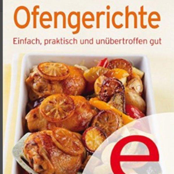 (Amazon Kindle ) e-Book ofengerichte! Unsere 100 besten Rezepte in einem Kochbuch