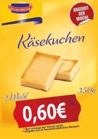 350g Käsekuchen Kuchenmeister Werksverkauf in Soest (lokal) für 0,60 Euro