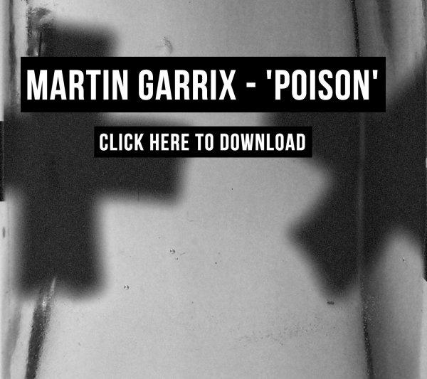 """Martin Garrix kostenloser Song """"POISON"""""""