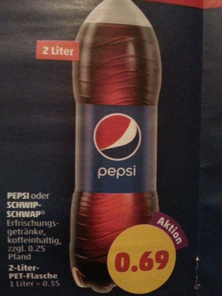 Pepsi / Schwip-Schwap 2 Liter Flasche für 0,69€ @Penny
