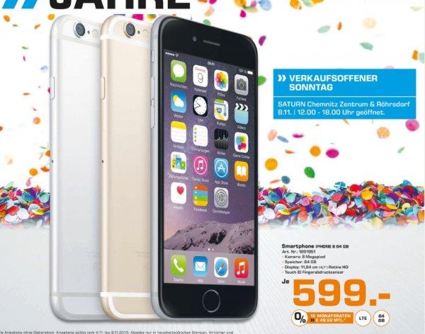 [Lokal Saturnmärkte Chemnitz] Apple iPhone 6,64GB, alle Farben für je 599,-€