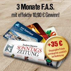 Frankfurter Allgemeine Sonntagszeitung (FAS) - 3 Monate mit effektivem Gewinn von 10,90€