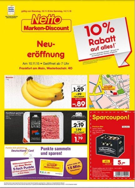 Lokal Frankfurt-Rödelheim: Neueröffnung Netto Markendiscount am 10.11.2015 mit 10 % auf alles und 5-fach-Punkten