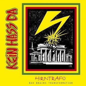 """CD Hirntrafo von """"Kein Hass da"""" kostenlos als Download (Bad Brains auf deutsch)"""