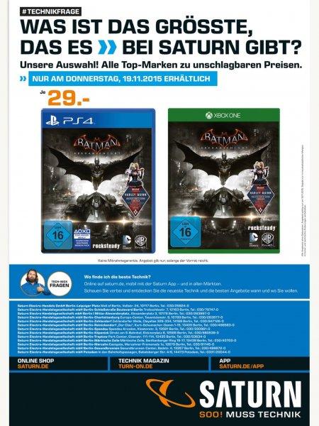 Lokal Saturn Berlin nur am Donnerstag Batman Arkham Knight Ps4 Xboxone für29€