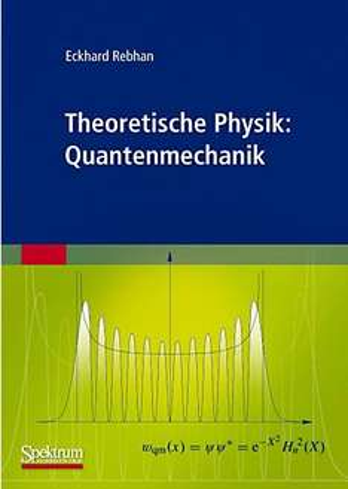 [Weltbild] Theoretische Physik: Quantenmechanik