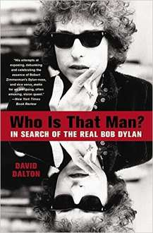 [Amazon] Who Is That Man?: In Search of the Real Bob Dylan (englischsprachiges Buch) [Vorbestellung]