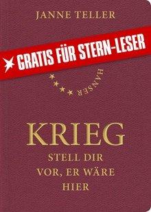 """Gratis eBook """"Krieg - stell dir vor, er wäre hier"""" von Janne Teller"""