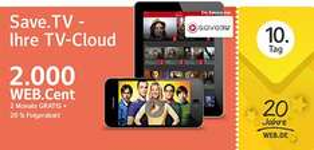 [20 Jahre WEB.DE]:  SaveTV XL 2 Monate kostenlos + 2.000 WEB.Cent