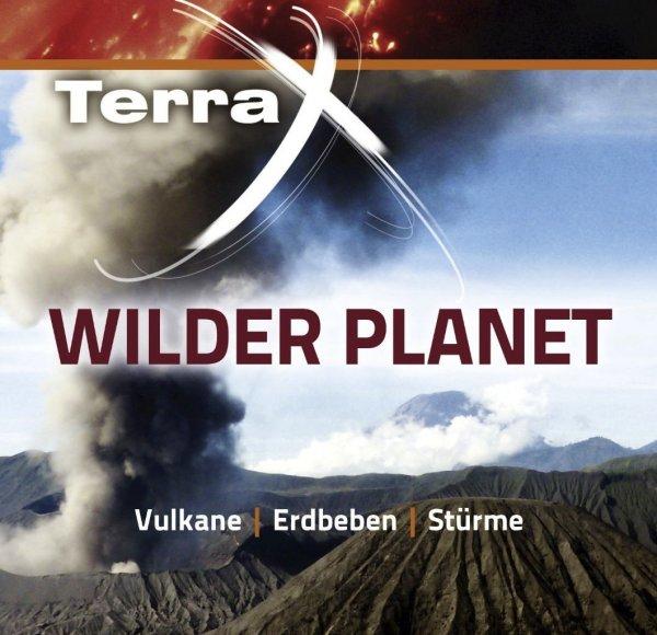 Terra X Wilder Planet-Vulkane, Erdbeben und Stürme Mediathek ZDF 3 Teiler