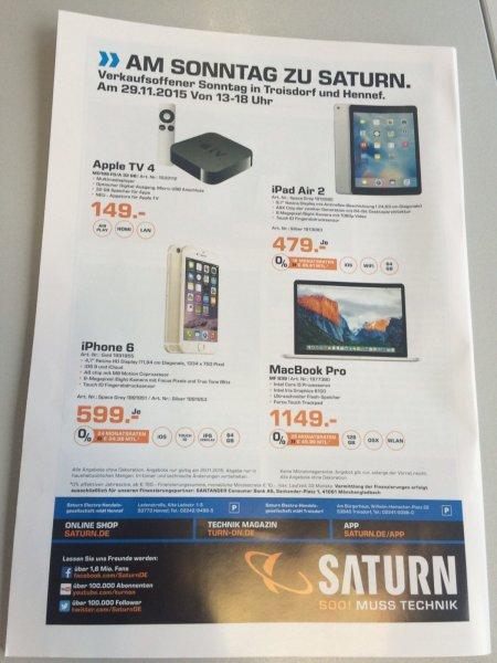 Saturn Hennef & Troisdorf: Nur am 29.11.2015 - Apple TV 4 32GB 149€, Iphone 6 64GB für 599€, Ipad Air 2 64GB für 479€ & Macbook Pro Retina MF839 für 1149€