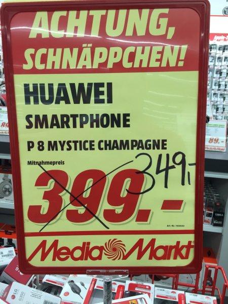 [Lokal Media Markt Frankfurt Nordwestzentrum| Huawei P8 für 349 EUR (3 Jahre Garantie & 3 Monate Garantie auf Displaybruch)