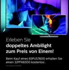 Philips 65PUS7600 + 32PFK6500 BlackFriday AKTION [Köln City MediaMarkt]