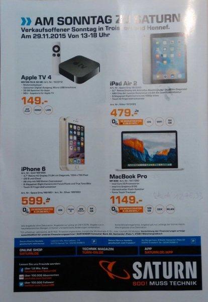 [lokal: Hennef/Troisdorf] Apple (MBP13 Retina MF839 1149€, IP6 64GB 599, ATV 4 32GB 149, iPad Air2 64gb Wifi)  (nur 29.11.15 13-18h)