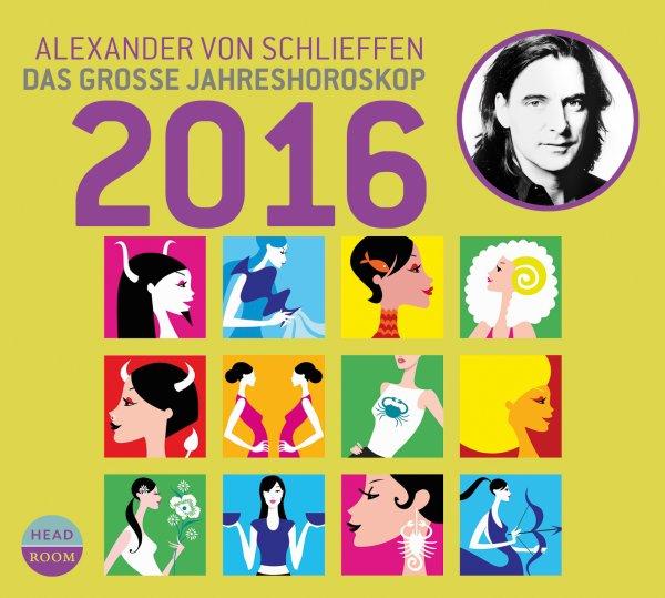 Jahreshoroskop 2016 (Hörbuch Download) gratis!