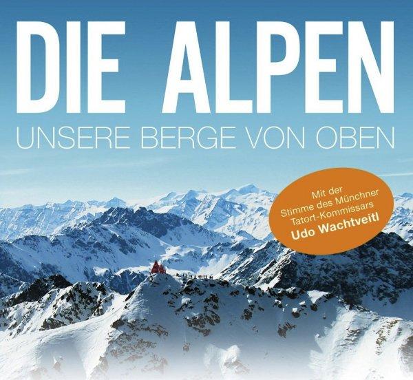 Die Alpen - Unsere Berge von oben (DOKU mediathek SWR)